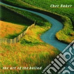 THE ART OF THE BALLAD cd musicale di Chet Baker