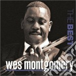 BEST OF WES MONTGOMERY cd musicale di Wes Montgomery