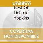 BEST OF LIGHTNIN' HOPKINS cd musicale di Lightnin' Hopkins