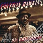 ON BROADWAY cd musicale di Coleman Hawkins