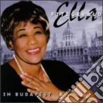 Ella Fitzgerald - In Budapest cd musicale di Ella Fitzgerald