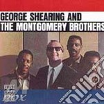 George shearing and the montgomery broth cd musicale di SHEARING & MONTGOMERY BROTHERS
