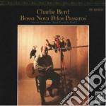 Charlie Byrd - Bossa Nova Pelos Passaros cd musicale di Charlie Byrd