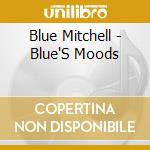 Blue's moods cd musicale di Blue Mitchell