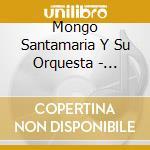 Sabroso cd musicale di Mongo Santamaria