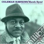 Coleman Hawkins - Hawk Eyes cd musicale di Coleman Hawkins