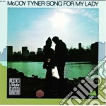 SONG FOR MY LADY cd musicale di Tyner Mccoy