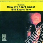 How my heart sings! cd musicale di Bill Evans