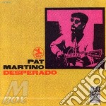 Desperado cd musicale di Pat Martino