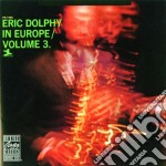 Eric dolphy in europe vol3 cd musicale di Eric Dolphy