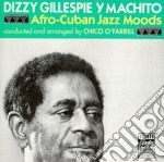 Dizzy Gillespie / Machito - Afro Cuban Jazz Moods cd musicale di Gillespie/machito