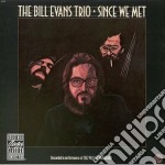Since we met cd musicale di Bill Evans