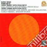 Early stan cd musicale di Getz/raney