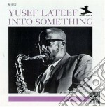 Yusef Lateef - Into Something cd musicale di Yusef Lateef