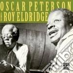 Peterson oscar and roy eldridge cd musicale di Oscar Peterson