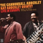 What is this thing called cd musicale di Adderley jc quintet/