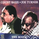 Count Basie / Joe Turner - The Bosses cd musicale di Basie/turner