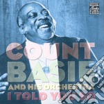 I told you so cd musicale di Count Basie