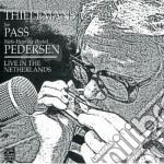 Live in netherlands cd musicale di THIELEMANS-PASS-PEDERSEN