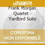 Yardbird suite - morgan frank cd musicale
