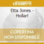 Etta Jones - Hollar! cd musicale