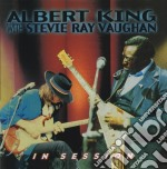 Albert King/stevie Ray Vaughan - In Session cd musicale di KING ALBERT & S.R.VAUGHAN