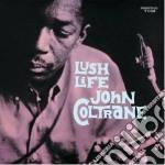 LUSH LIFE cd musicale di John Coltrane