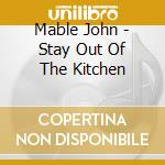 Stay out of the kitchen - cd musicale
