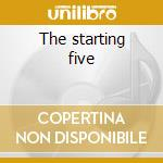 The starting five cd musicale