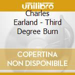 Third degree burn cd musicale