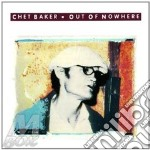 OUT OF NOWHERE cd musicale di Chet Baker