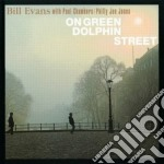 Bill Evans - On Green Dolphin Street cd musicale di Bill Evans