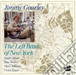 The left bank of new york cd musicale di Gourley Jimmy