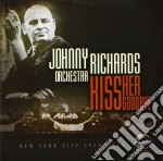 Kiss her goodbye cd musicale di Johnny richards orch