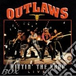 Hittin' the road live cd musicale di Outlaws