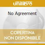 NO AGREEMENT cd musicale di KUTI FELA ANIKULAPO & AFRICA 70