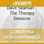 Dave Seaman - The Therapy Sessions cd musicale di Dave Seaman