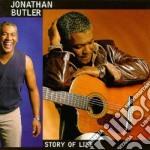 STORY OF LIFE cd musicale di BUTLER JONATHAN