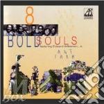 Antfarm - cd musicale di 8 bold souls