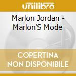 Marlon's mode - cd musicale di Marlon Jordan