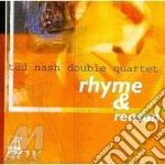 Rhyme & reason - cd musicale di Ted nash double quartet