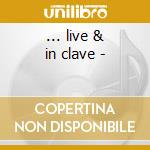 ... live & in clave - cd musicale di Sanabria Bobby