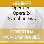 Symphoniae misterioum in cd musicale di Ix Opera