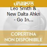 Go in numbers cd musicale di Leo smith & new dalt