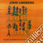 Trilogy of works for ele cd musicale di John Lindberg
