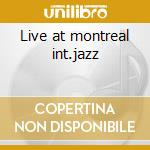Live at montreal int.jazz cd musicale di New air (h.threadgil