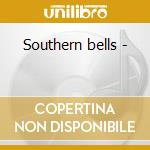 Southern bells - cd musicale di The clarinet summit