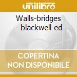Walls-bridges - blackwell ed cd musicale di Ed blackwell trio