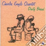 Daily bread cd musicale di Charles gayle quarte