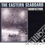 Nonfiction cd musicale di Seaboard Eastern